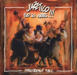 Jazz Tico - Perd ses verres !!!